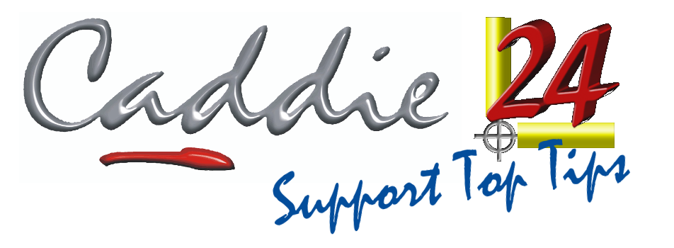 Caddie 24 Support Top Tips